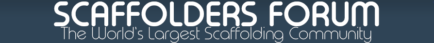 Scaffolders Forum | Scaffold Tools | Scaffolding Jobs and Courses