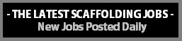 Latest Scaffolding Jobs